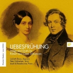 Liebesfrühling - Songs and Duets by Robert and Clara Schumann
